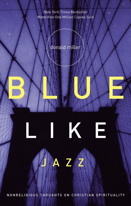 Blue Like Jazz (Paperback)