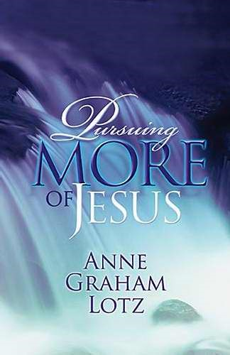Pursuing More Of Jesus (Paperback)