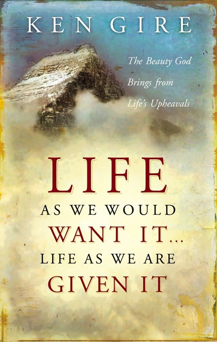 Life as We Would Want it . . . Life as We are Given it (Paperback)