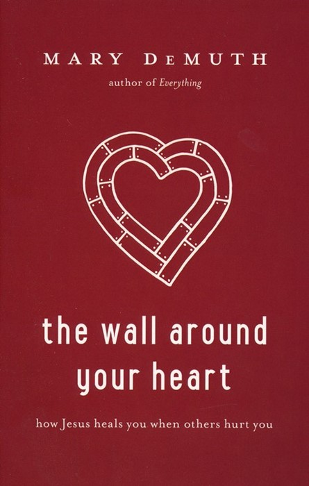 The Wall Around Your Heart (Paperback)