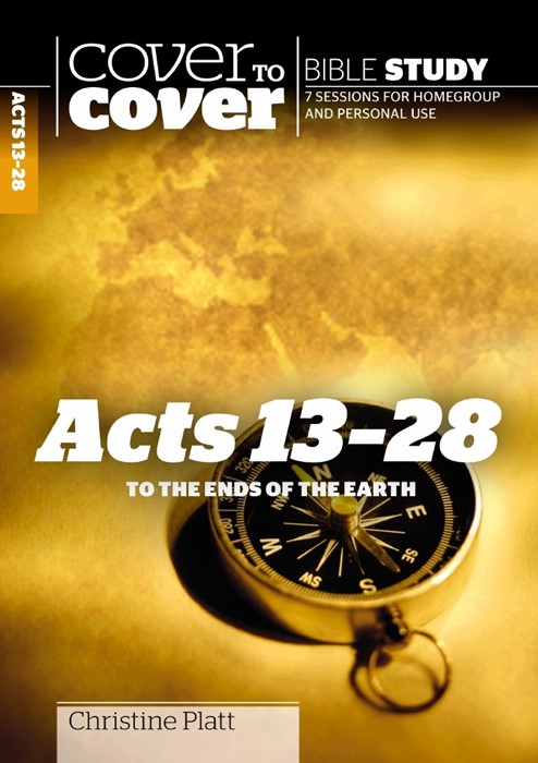 Cover To Cover Bible Study: Acts 13 - 28 (Paperback)