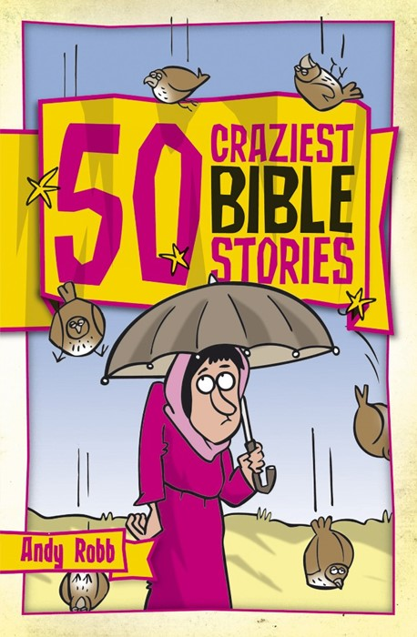 50 Craziest Bible Stories (Paperback)