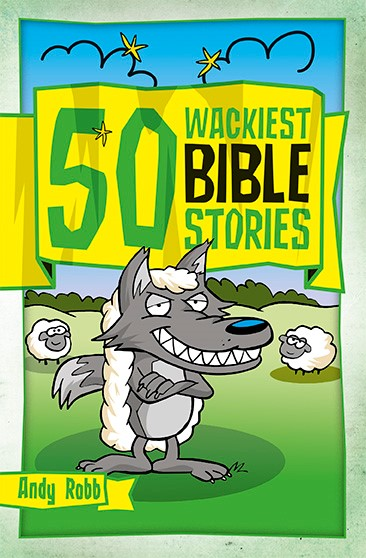 50 Wackiest Bible Stories (Paperback)