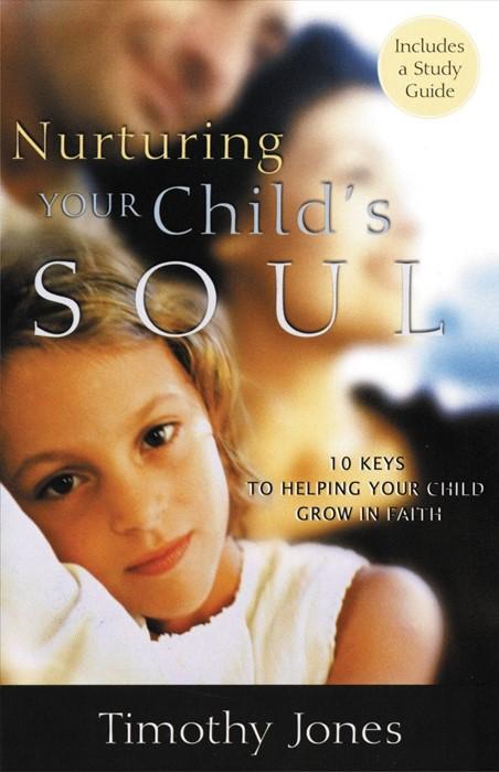 Nurturing a Child's Soul (Paperback)
