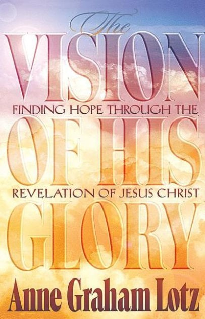 The Vision Of His Glory (Paperback)