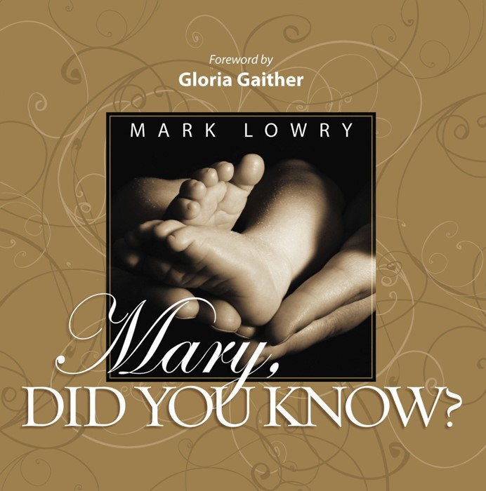 Mary Did You Know? (Hard Cover)