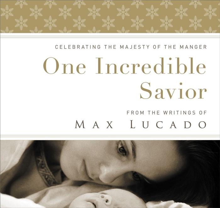 One Incredible Savior (Hard Cover)