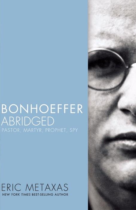 Bonhoeffer Abridged (Paperback)