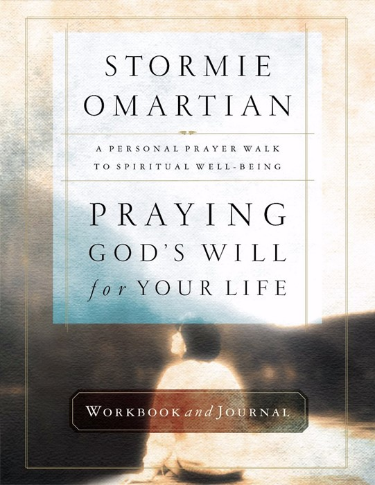 Praying God's Will for Your Life Workbook and Journal (Paperback)