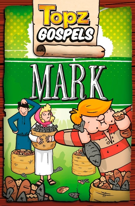 Topz Gospels - Mark (Paperback)