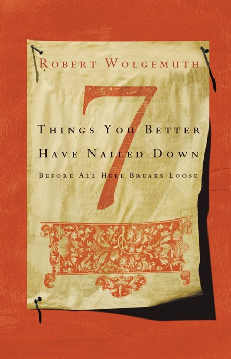 7 Things You Better Have Nailed Down Before All Hell Breaks (Paperback)