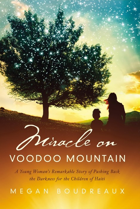 Miracle On Voodoo Mountain (Hard Cover)
