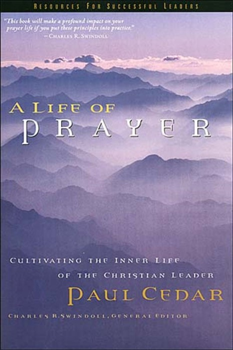 A Life Of Prayer (Hard Cover)