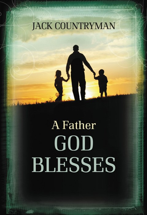 Father God Blesses, A (Hard Cover)