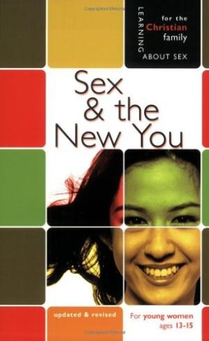 Sex And The New You   Girl'S Edition   Learning About Sex (Paperback)