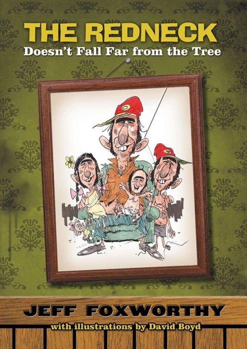 The Redneck Doesn'T Fall Far From Tree (Paperback)