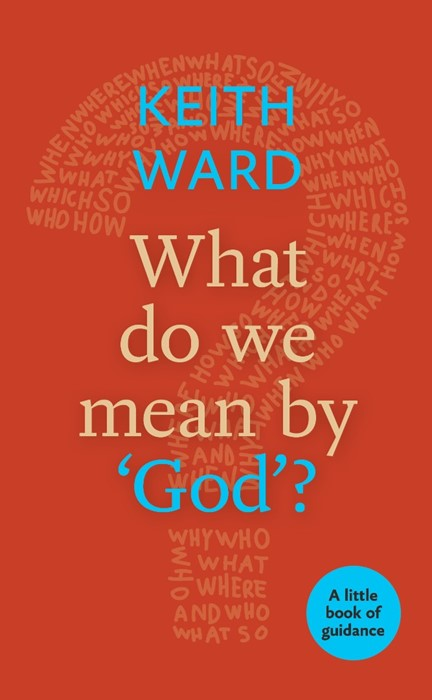 What Do We Mean By 'God'? (Paperback)