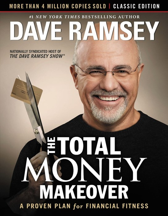 The Total Money Makeover: Classic Edition (Hard Cover)