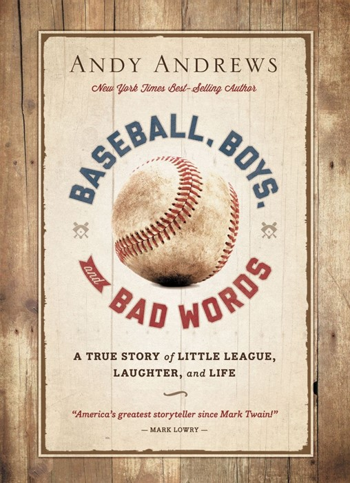 Baseball, Boys, And Bad Words (Hard Cover)