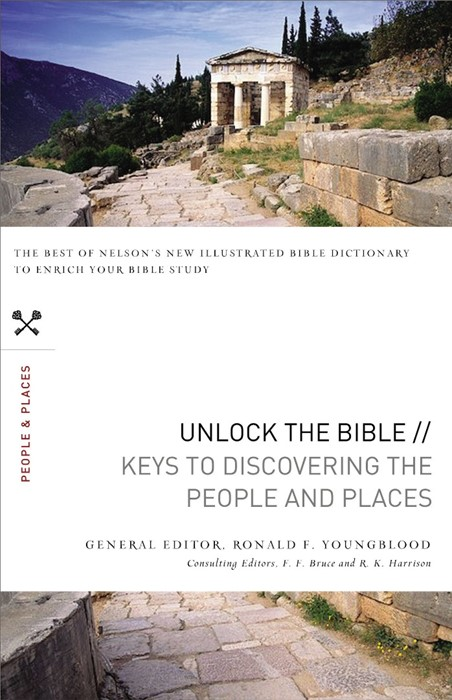 Unlock The Bible: Keys To Discovering The People And Places (Paperback)