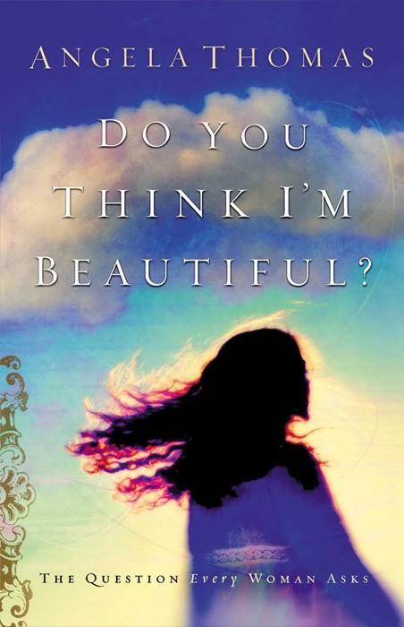 Do You Think I'm Beautiful? (Paperback)