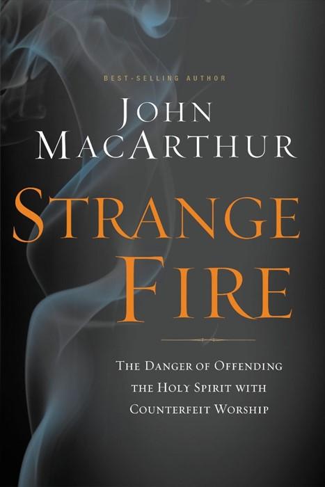 Strange Fire (Hard Cover)