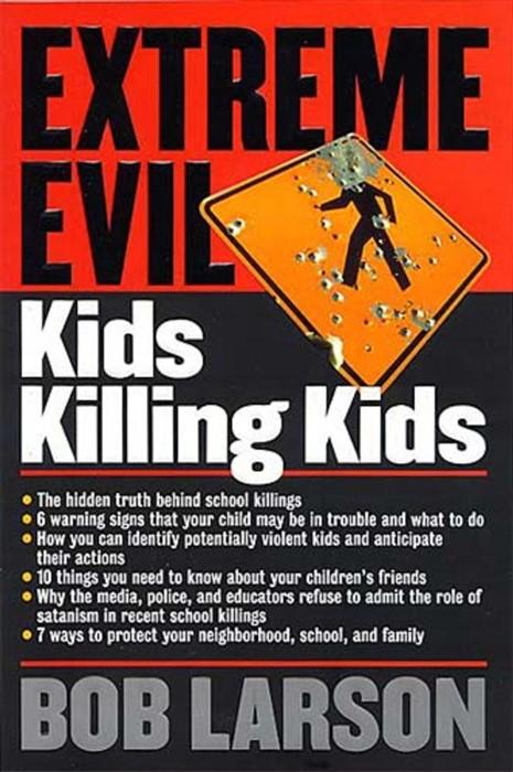 Extreme Evil: Kids Killing Kids (Paperback)