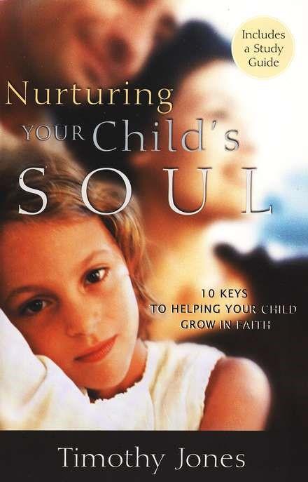 Nurturing Your Child'S Soul (Paperback)