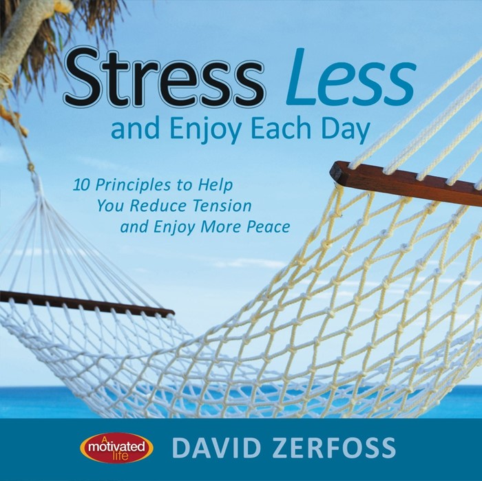 Stress Less And Enjoy Each Day (Hard Cover)