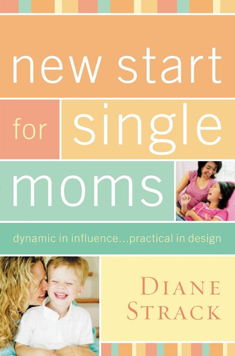 New Start For Single Moms Participant'S Guide (Paperback)
