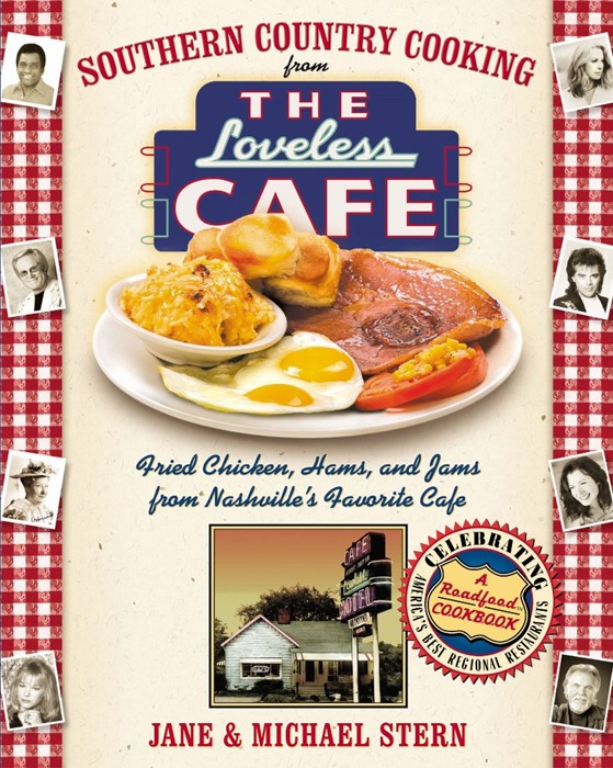 Southern Country Cooking from the Loveless Cafe (Hard Cover)