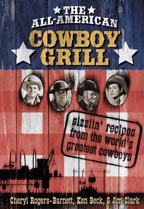 The All-American Cowboy Grill (Hard Cover)