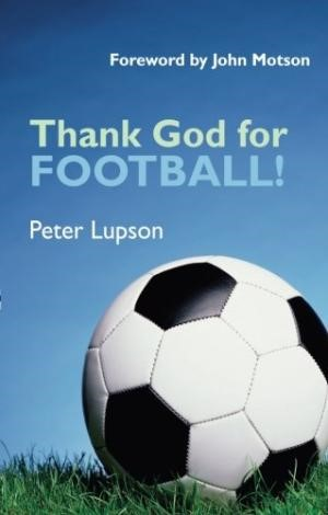 Thank God For Football! (Paperback)