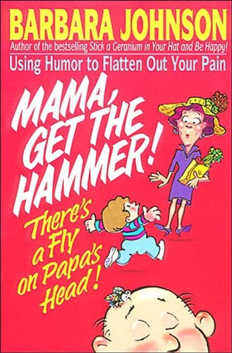 Mama Get The Hammer! There'S A Fly On Papa'S Head! (Paperback)