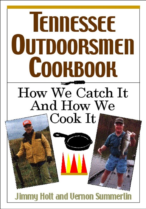 Tennessee Outdoorsmen Cookbook (Paperback)