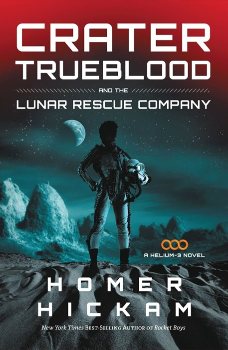 Crater Trueblood And The Lunar Rescue Company (Paperback)