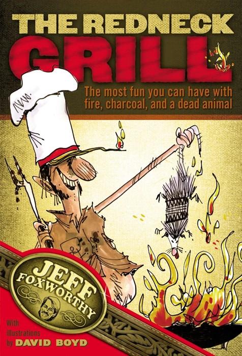 The Redneck Grill (Board Book)