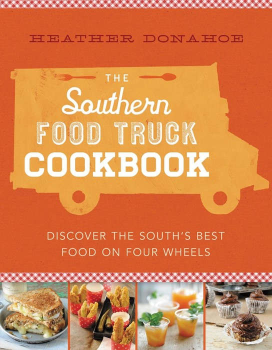 The Southern Food Truck Cookbook (Hard Cover)