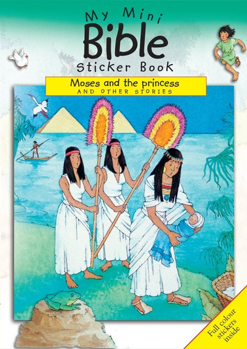 My Mini Bible Sticker Book: Moses And The Princess (Paperback)