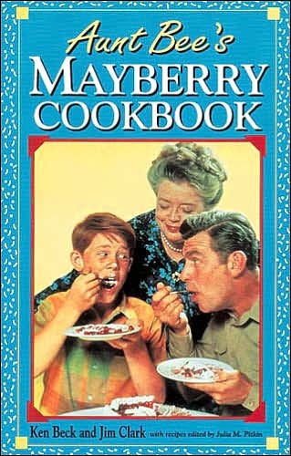 Aunt Bee's Mayberry Cookbook (Hard Cover)