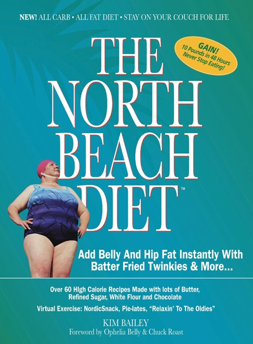 The North Beach Diet (Paperback)