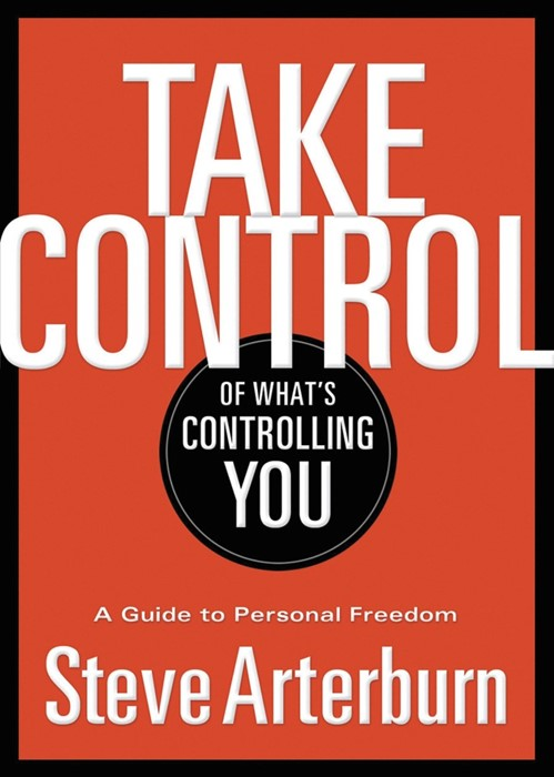 Take Control Of What'S Controlling You (Paperback)