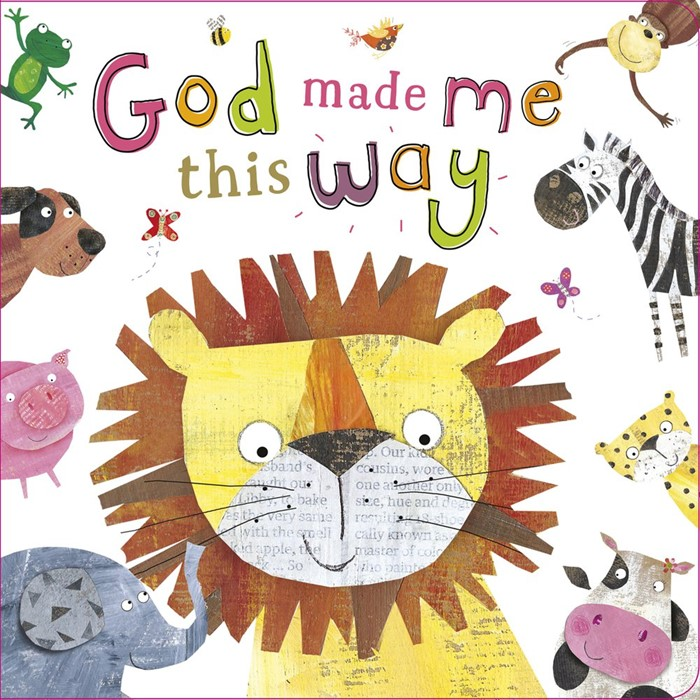 God Made Me This Way (Board Book)