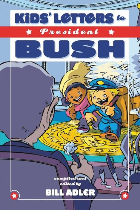 Kids' Letters To President Bush (Paperback)