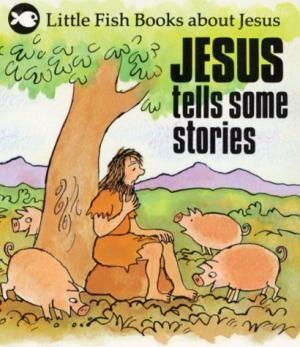 Jesus Tells Some Stories (Paper Back)