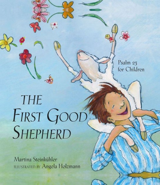 The First Good Shepherd (Hard Cover)