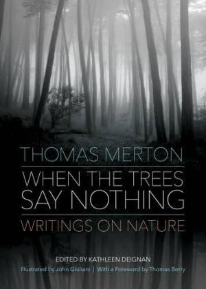 When The Trees Say Nothing (Paperback)