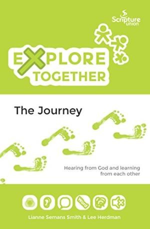 Explore Together - The Journey (Paperback)