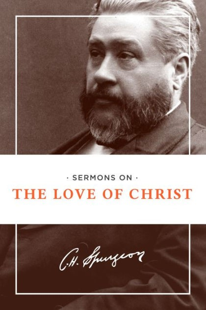 Sermons On The Love Of Christ (Paper Back)