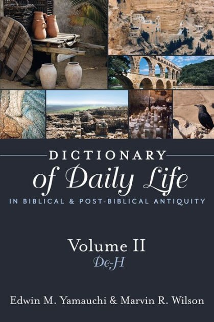 Dictionary Of Daily Life Volume 2 (Paperback)